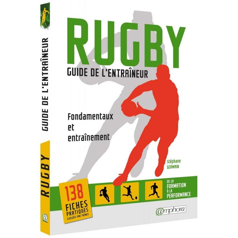 Guide de l'entraîneur de rugby / Amphora